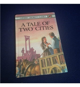A tale of two cities - Ladybird children's classics