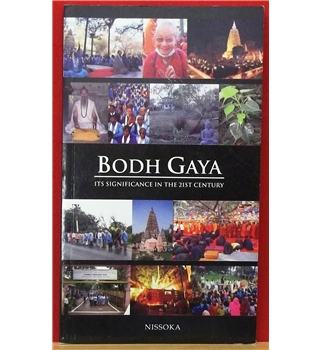 Bodh Gaya Its significance in the 21st Century