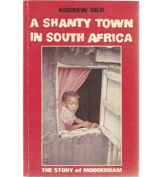 A Shanty Town in South Africa