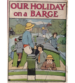 Our Holiday on a Barge - Alice Talwin Morris - 1911