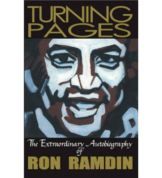 Turning Pages: The Extraordinary Autobiography of Ron Ramdin