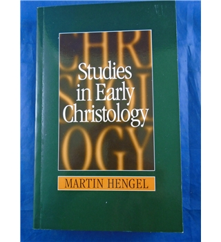 Studies in Early Christology