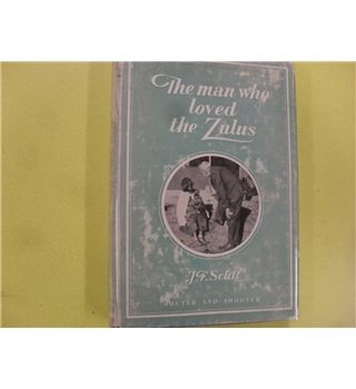The Man who loved the Zulus