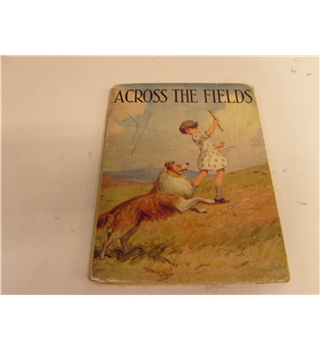 Across the Fields Companion Picture Books series publ by Little Dots c 1927
