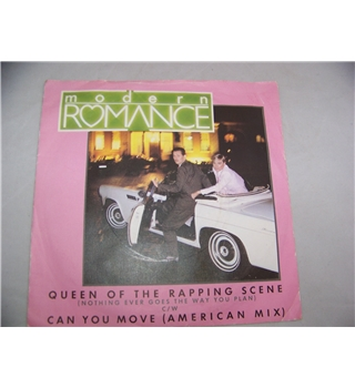 "queen of the rapping scene (nothing ever goes the way you plan) modern romance (7"" single) - k 18928"