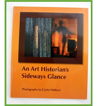 An Art Historian's Sideways Glance