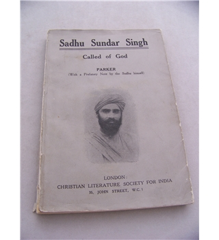 Sadhu Sundar Singh: Called of God