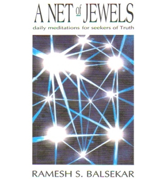 A Net of Jewels - daily meditation for seekers of Truth