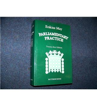 Parliamentary Practice (Twenty-first Edition)