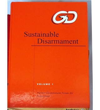 Sustainable Disarmament