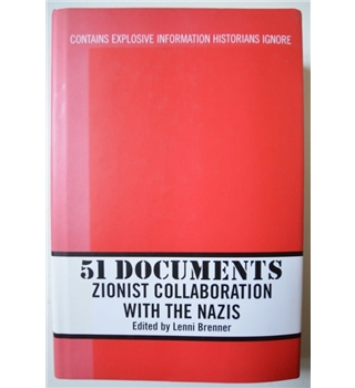 51 Documents - Zionist Collaboration with the Nazis - Signed