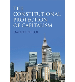 The constitutional protection of capitalism