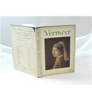 Vermeer by H Granville Fell with 6 colour reproductions publ Nelson c.1935