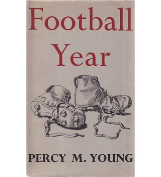 Football Year - Percy Young - 1956