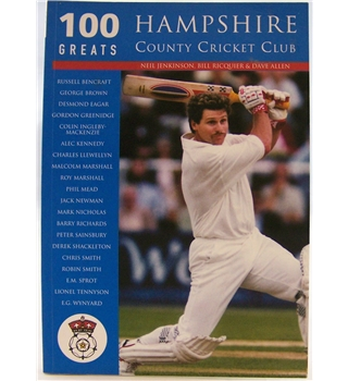 Hampshire County Cricket Club (100 Greats)