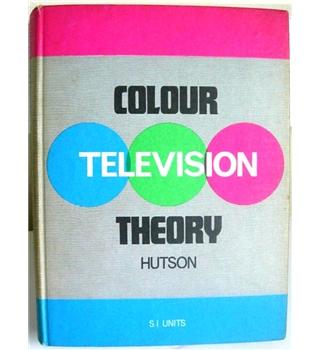 Colour Television Theory