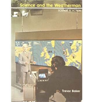 Science and the weatherman  Signed copy