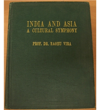 India and Asia, A Cultural Symphony