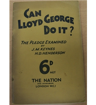 Can Lloyd George Do It? An Examination of the Liberal Pledge