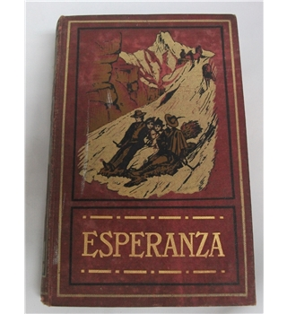 Esperanza or The Home Of The Wanderers (1855)