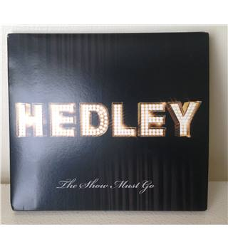 Hedley  The Show Must Go Hedley