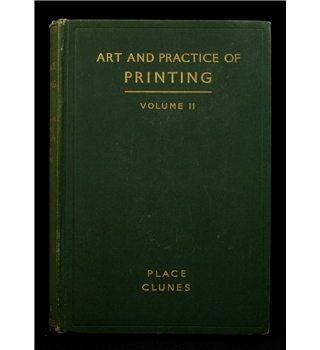 Place & Clunes: Art and Practice of Printing (Volume II)