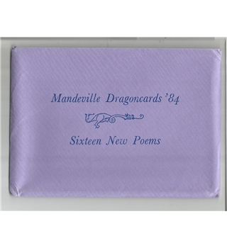Mandeville Dragoncards '84 - Sixteen New Poems