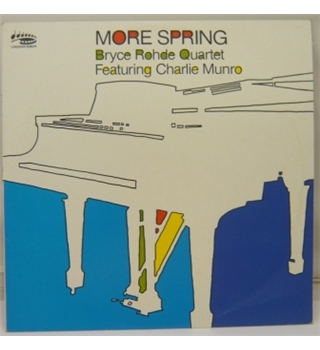 More Spring Bryce Rohde Quartet, Charlie Munro - MBS Jazz 6