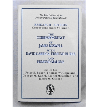 The Correspondence of James Boswell with David Garrick, Edmund Burke and Edmond Malone