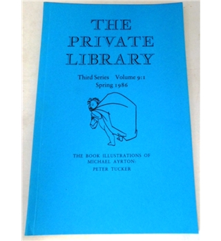 The Private Library. Third Series Volume 9:1 Spring 1986
