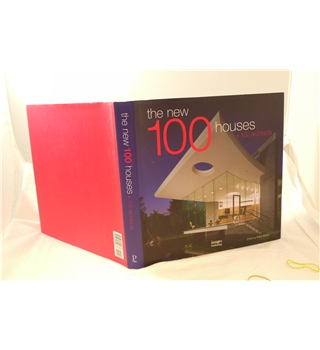 The New 100 Houses x 100 Architects edited by Robyn Beaver Images publishing 2007 very good in good dustjacket