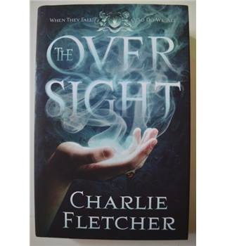 The Oversight - Charlie Fletcher - Signed