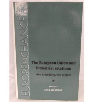 The European Union and industrial relations