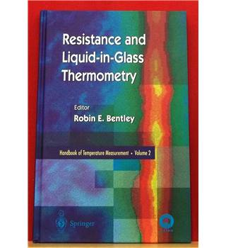 Handbook of Temperature Measurement Vol. 2 Resistance and Liquid-in-glass Thermometry