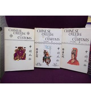 Chinese Creeds and Customs 3 volumes
