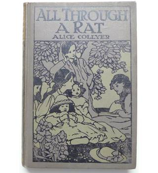 All Through a Rat : A Story for Children
