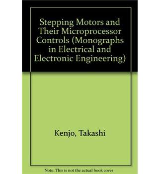 Stepping motors and their microprocessor controls
