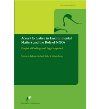 Access to Justice in Environmental Matters and the Role of NGO's