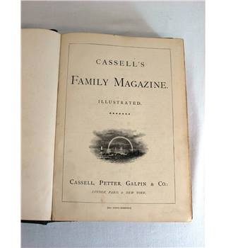 Cassell's Family Magazine. Illustrated.