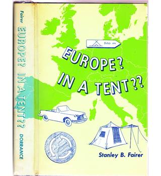 Europe? In a Tent??