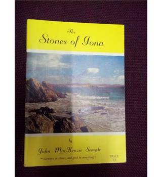 The Stones of Iona : The Black Monks and the Lords of the Isles