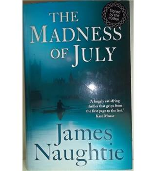 The madness of July-First Edition; Signed Copy