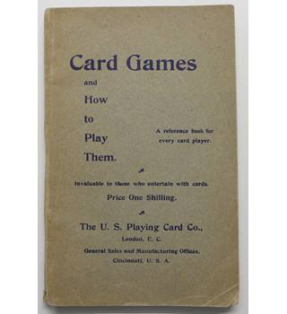 Card Games and How To Play Them