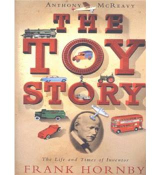 The Toy Story - Frank Hornby