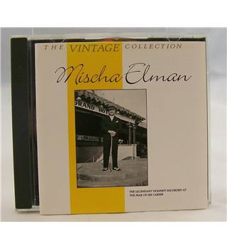 Mischa Elman - The Vintage Collection