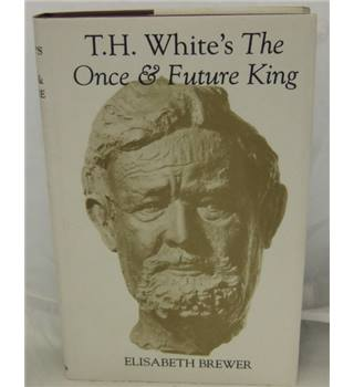 T.H. White's The once and future king