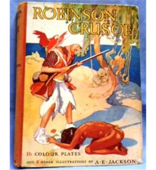 Sunshine Series. Robinson Crusoe by Daniel Defoe. Illustrated A.E. Jackson