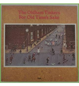 For Old Time's Sake - The Oldham Tinkers - 276