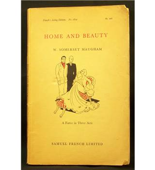 W. Somerset Maugham: Home and Beauty