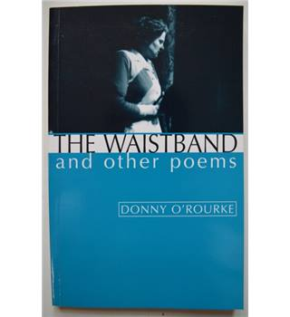 The Waistband and Other Poems - Signed